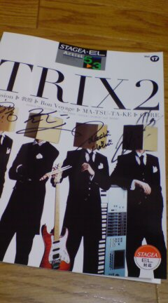 TRIX LIVE 行って来ました。